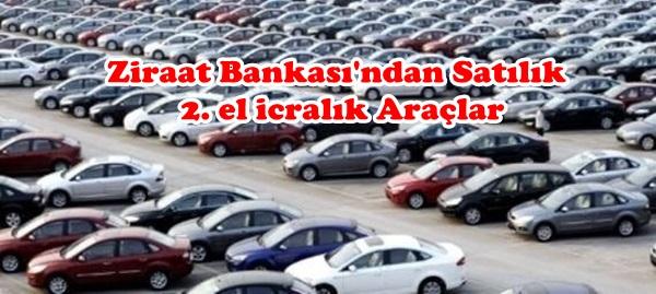 Ziraat Bankasından Satılık 2. El Araçlar
