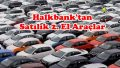 Halkbank'tan Satılık 2. El Araçlar