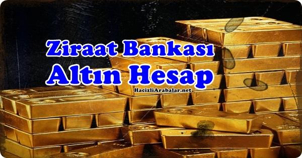 Ziraat Bankası Altın Hesabı