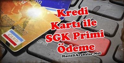 Kredi kartı ile SGK prim ödemesi nasıl yapılır?