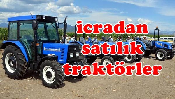 İcradan Satılık Hacizli Traktörler